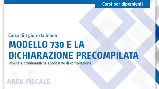 Modello 730 e la dichiarazione precompilata for Dichiarazione 730 precompilata